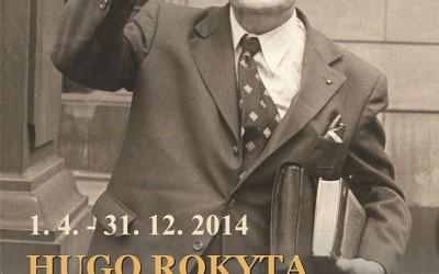 HUGO ROKYTA (1912-1999) Výstava věnovaná spoluzakladateli Památníku Adalberta Stiftera v Horní Plané.